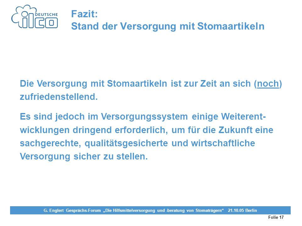 Folie 17 Projekt Darmkrebs-Informationsstelle, gefördert von der Deutschen Krebshilfe Vereinigung von Stomaträgern (künstlicher Darmausgang, künstlich