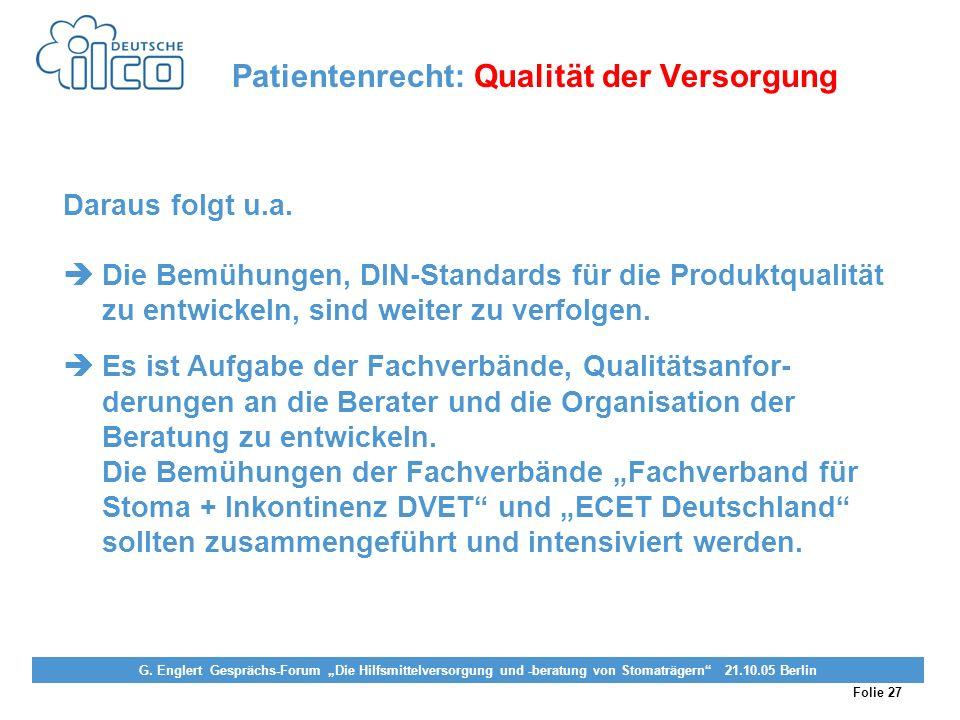 Folie 27 Projekt Darmkrebs-Informationsstelle, gefördert von der Deutschen Krebshilfe Vereinigung von Stomaträgern (künstlicher Darmausgang, künstlich