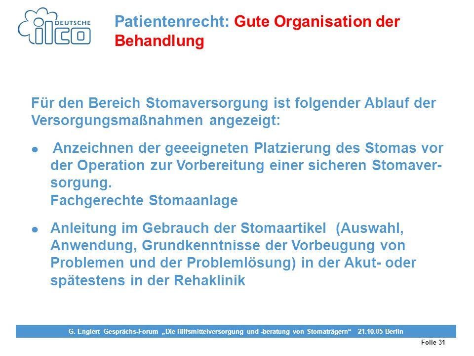 Folie 31 Projekt Darmkrebs-Informationsstelle, gefördert von der Deutschen Krebshilfe Vereinigung von Stomaträgern (künstlicher Darmausgang, künstlich