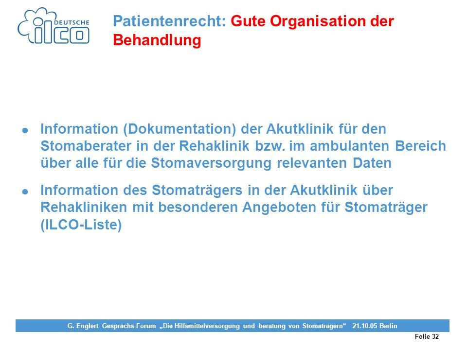 Folie 32 Projekt Darmkrebs-Informationsstelle, gefördert von der Deutschen Krebshilfe Vereinigung von Stomaträgern (künstlicher Darmausgang, künstlich