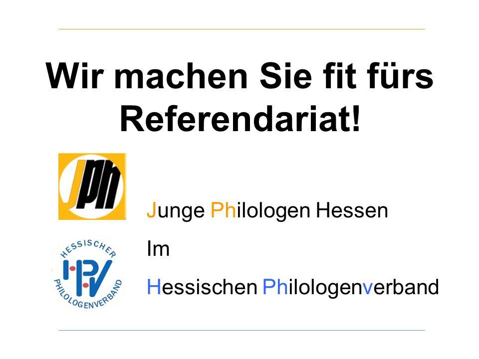Junge Philologen Hessen Im Hessischen Philologenverband Wir machen Sie fit fürs Referendariat!