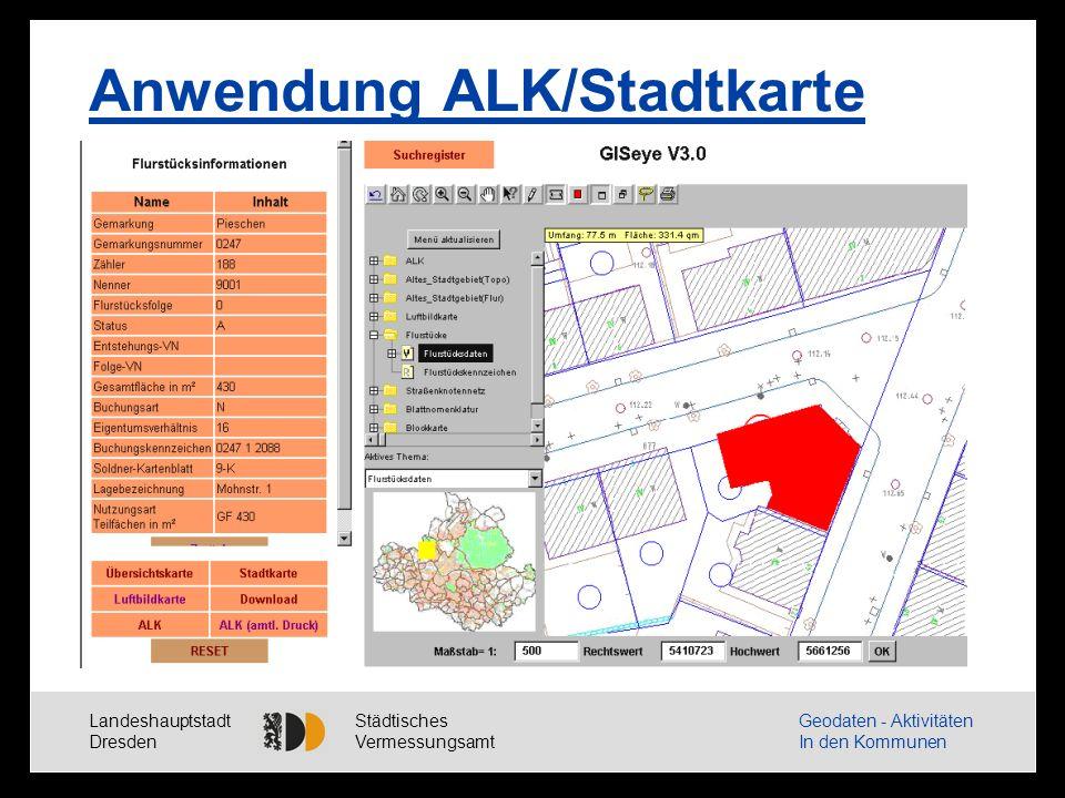 Landeshauptstadt Dresden Städtisches Vermessungsamt Geodaten - Aktivitäten In den Kommunen Ausblick - Weiterentwicklung