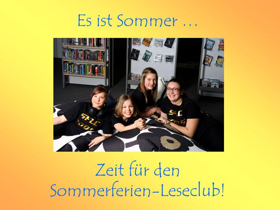 Zeit für den Sommerferien-Leseclub! Es ist Sommer …