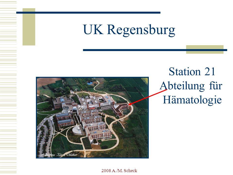 2008 A./M. Scheck UK Regensburg Station 21 Abteilung für Hämatologie