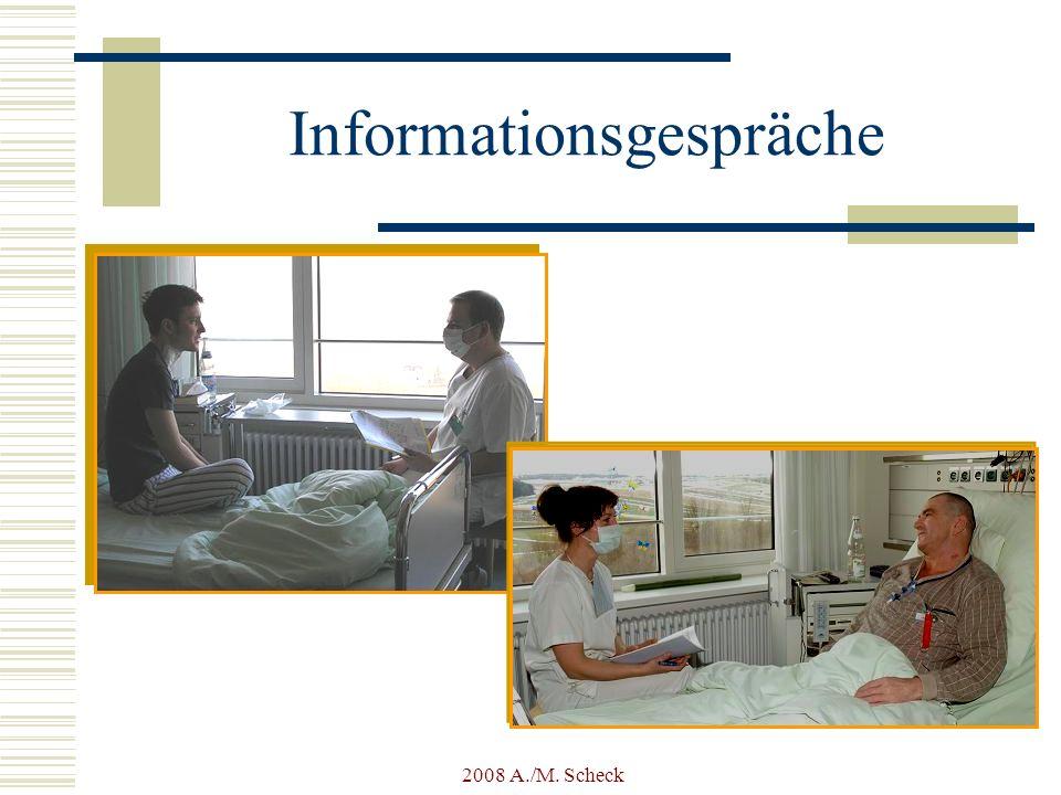 2008 A./M. Scheck Informationsgespräche