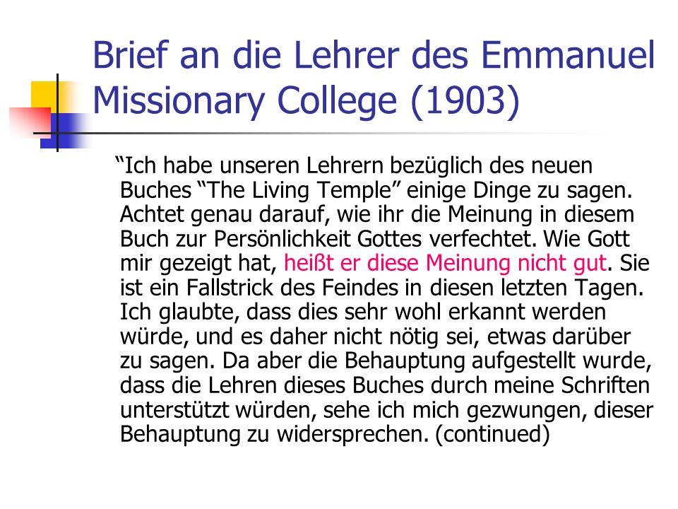 Brief an die Lehrer des Emmanuel Missionary College (1903) Ich habe unseren Lehrern bezüglich des neuen Buches The Living Temple einige Dinge zu sagen