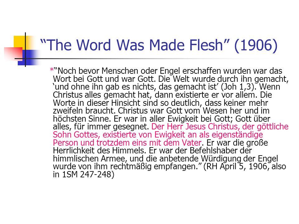 The Word Was Made Flesh (1906) *Noch bevor Menschen oder Engel erschaffen wurden war das Wort bei Gott und war Gott. Die Welt wurde durch ihn gemacht,