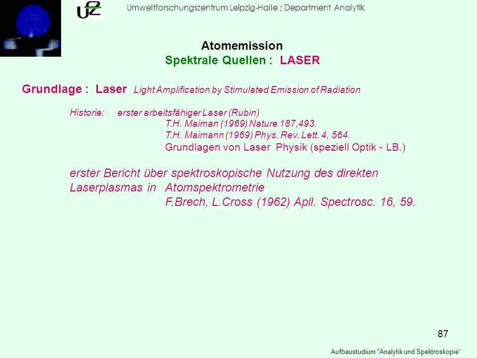 87 Umweltforschungszentrum Leipzig-Halle ; Department Analytik Aufbaustudium