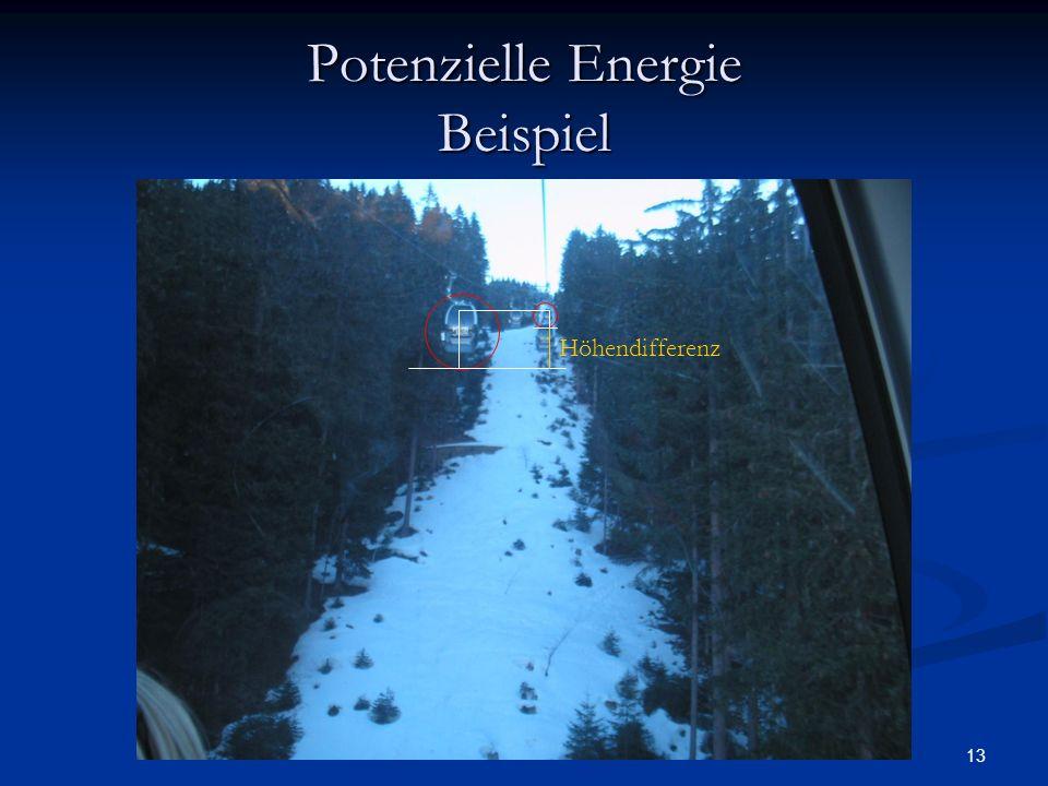 13 Potenzielle Energie Beispiel Höhendifferenz
