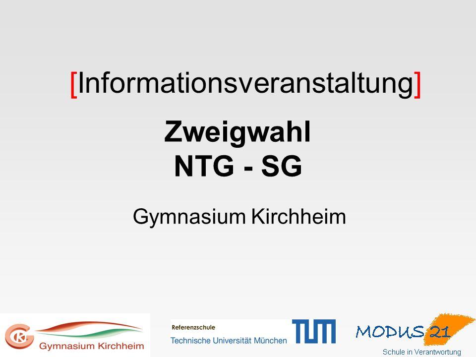 Zweigwahl NTG - SG Gymnasium Kirchheim [Informationsveranstaltung]