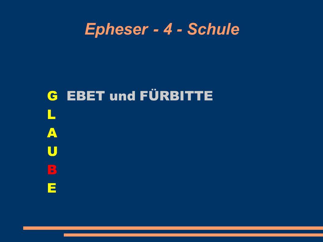 G EBET und FÜRBITTE L A U B E