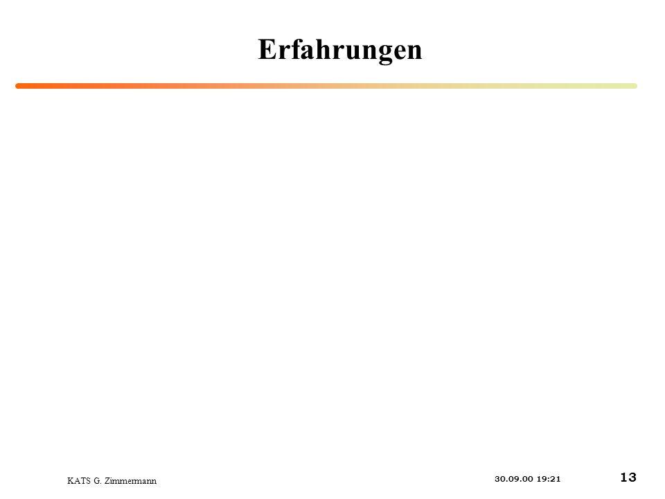 KATS G. Zimmermann 30.09.00 19:21 13 Erfahrungen