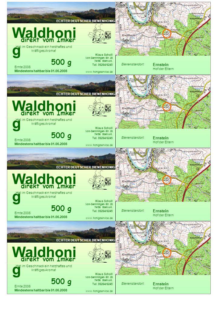 Waldhoni g direkt vom Imker Klaus Scholl Von-Gemmingen-Str.