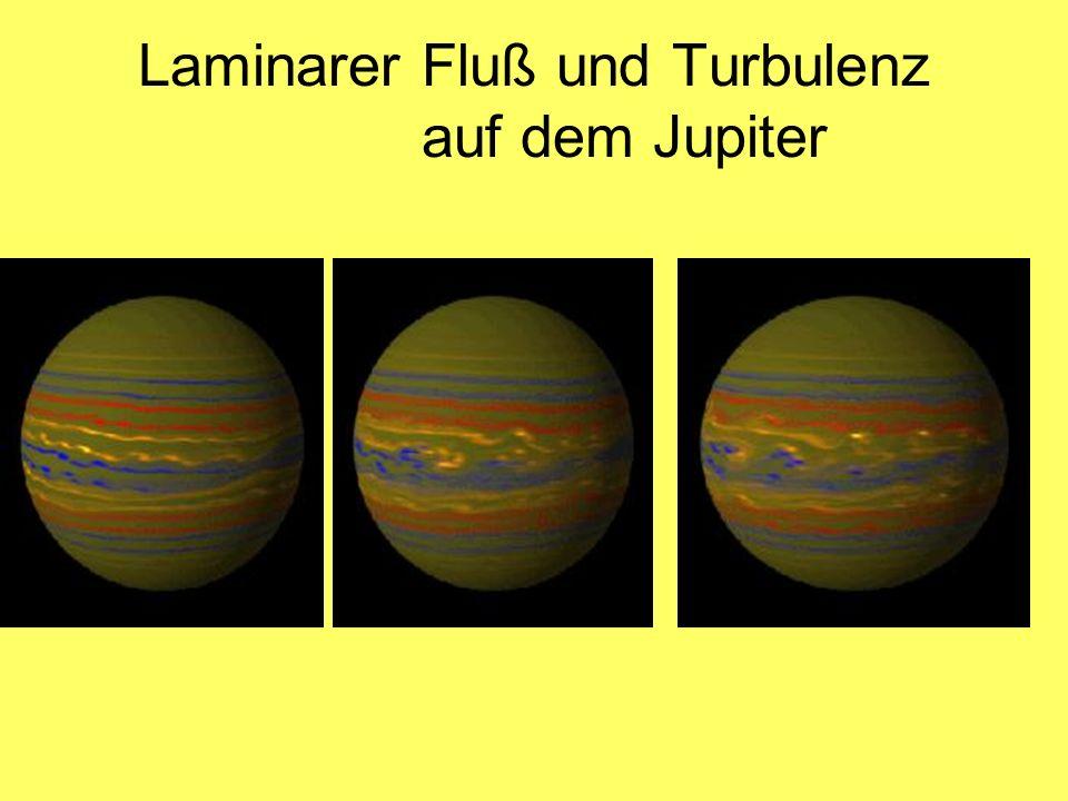 Laminarer Fluß und Turbulenz auf dem Jupiter