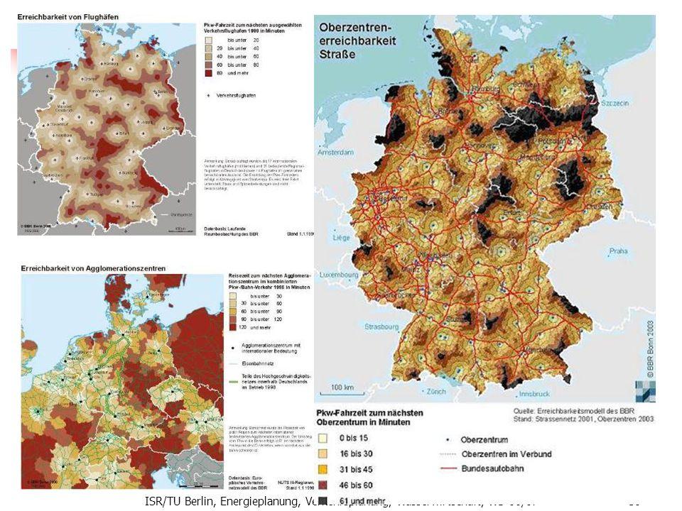 ISR/TU Berlin, Energieplanung, Verkehrsplanung, Wasserwirtschaft, WS 06/07 59 Erreichbarkeit