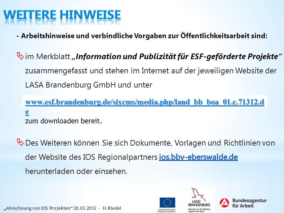 - Arbeitshinweise und verbindliche Vorgaben zur Öffentlichkeitsarbeit sind: im Merkblatt Information und Publizität für ESF-geförderte Projekte zusamm