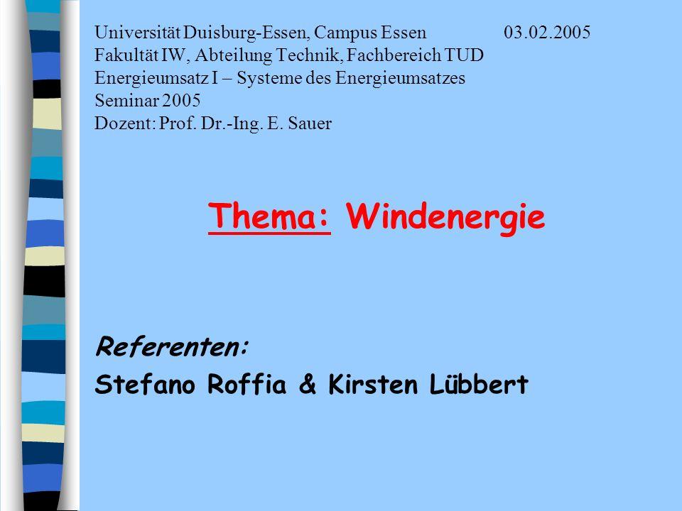 Universität Duisburg-Essen, Campus Essen03.02.2005 Fakultät IW, Abteilung Technik, Fachbereich TUD Energieumsatz I – Systeme des Energieumsatzes Semin