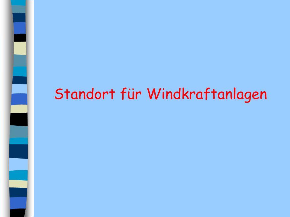 Standort für Windkraftanlagen