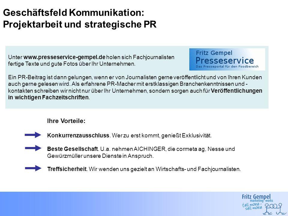 Geschäftsfeld Kommunikation: Projektarbeit und strategische PR Unter www.presseservice-gempel.de holen sich Fachjournalisten fertige Texte und gute Fo