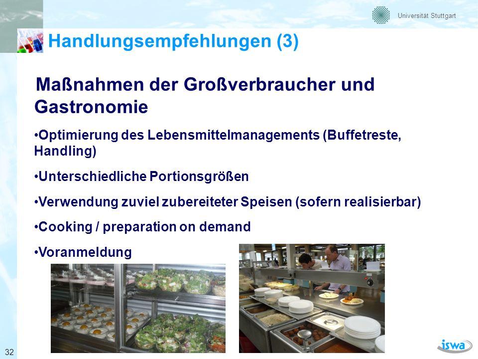 Universität Stuttgart Handlungsempfehlungen (4) Verbraucherbezogene Maßnahmen Bewusstsein stärken (z.B.