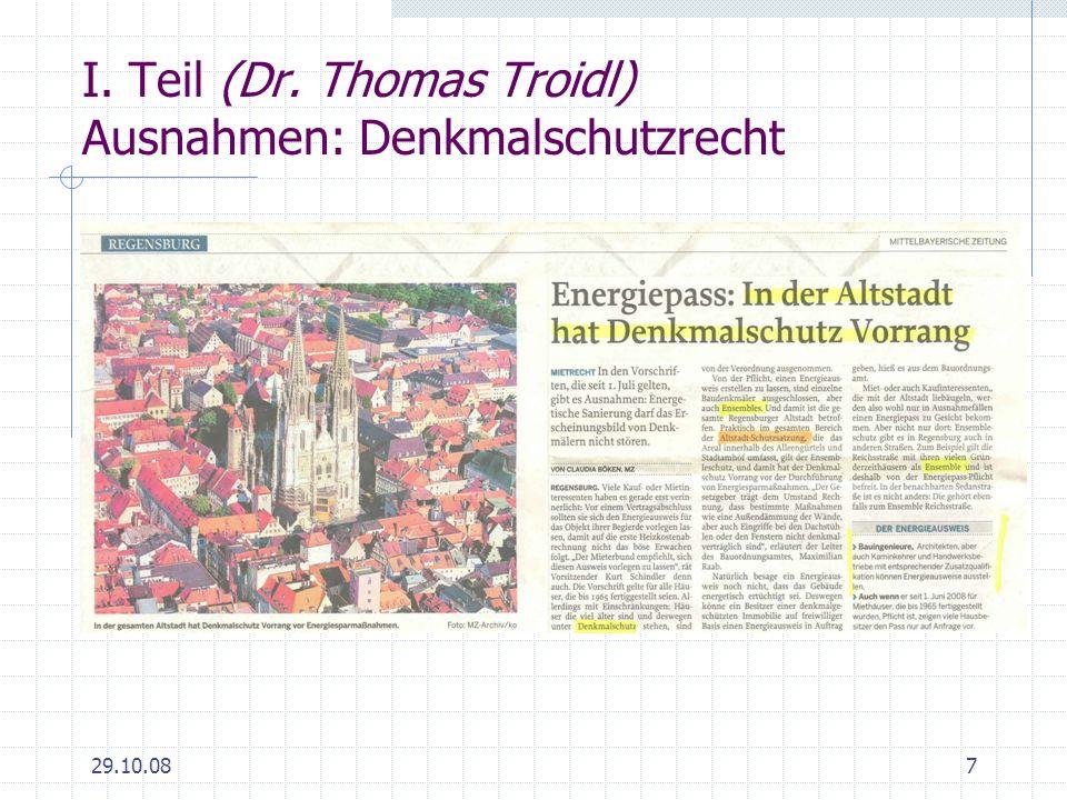29.10.087 I. Teil (Dr. Thomas Troidl) Ausnahmen: Denkmalschutzrecht