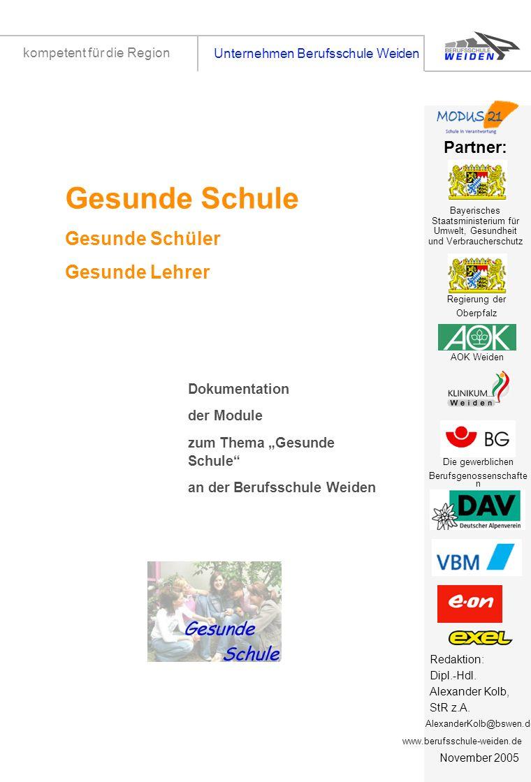 tz1 Unternehmen Berufsschule Weiden kompetent für die Region Titelseite 1 Dokumentation der Module zum Thema Gesunde Schule an der Berufsschule Weiden