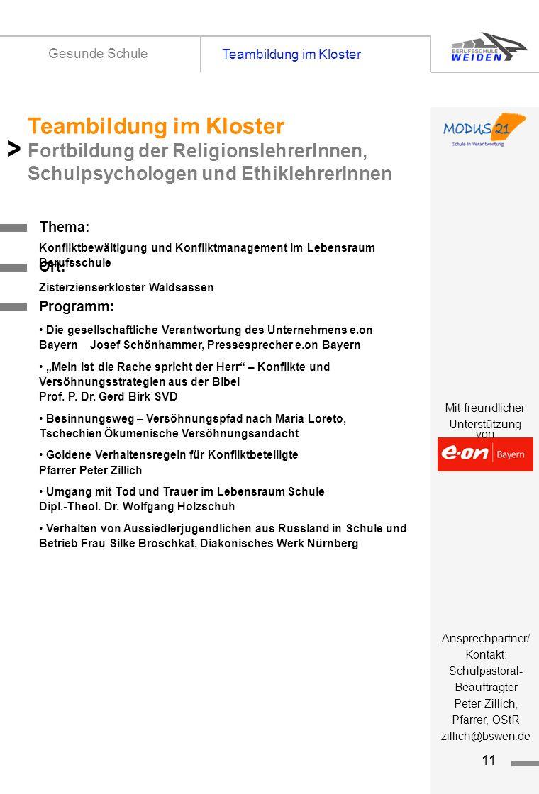 tz11 Teambildung im Kloster Gesunde Schule Titelseite 1 Thema: Teambildung im Kloster Fortbildung der ReligionslehrerInnen, Schulpsychologen und Ethik