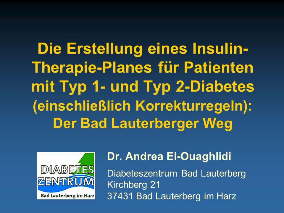 Diabeteszentrum Bad Lauterberg Prandialer Insulinbedarf Überprüfung der prandialen Insulinsubstitution frühe postprandiale Blutzuckerwerte (1-2 h) späte postprandiale Blutzuckerwerte (3-5 h) = individueller Blutzucker-Zielbereich prozentualer Anteil am Tagesinsulinbedarf