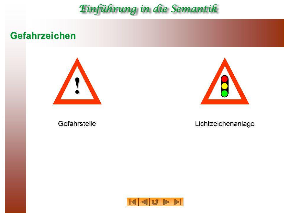 Gefahrzeichen LichtzeichenanlageGefahrstelle !