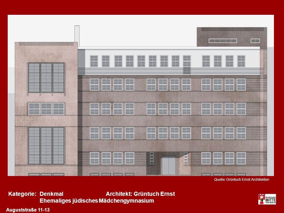 Kategorie:Architekt:DenkmalGrüntuch Ernst Auguststraße 11-13 Ehemaliges jüdisches Mädchengymnasium Quelle: Grüntuch Ernst Architekten