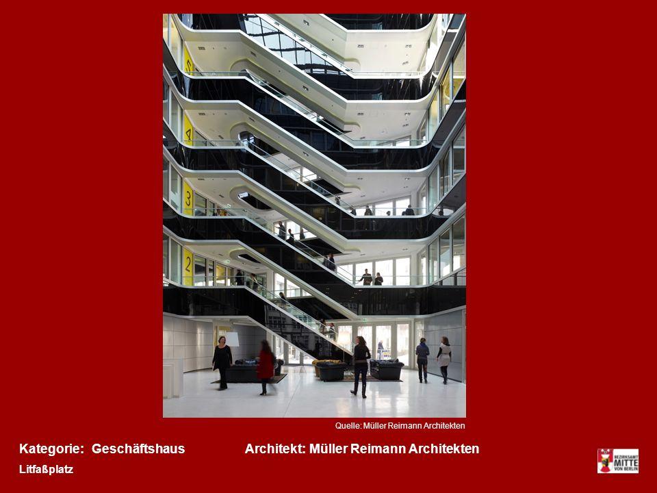 Kategorie:Architekt:GeschäftshausMüller Reimann Architekten Litfaßplatz Quelle: Müller Reimann Architekten