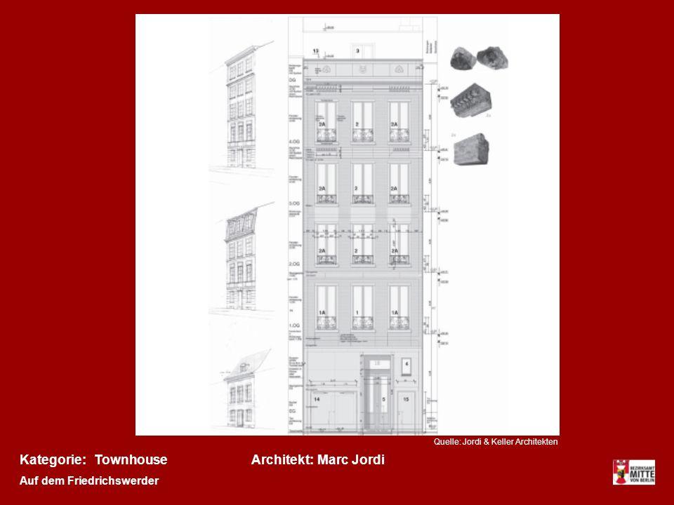 Kategorie:Architekt:TownhouseMarc Jordi Auf dem Friedrichswerder Quelle: Jordi & Keller Architekten