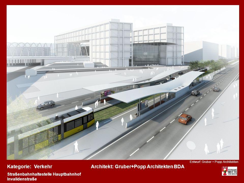 Kategorie:Architekt:VerkehrGruber+Popp Architekten BDA Straßenbahnhaltestelle Hauptbahnhof Invalidenstraße Entwurf: Gruber + Popp Architekten