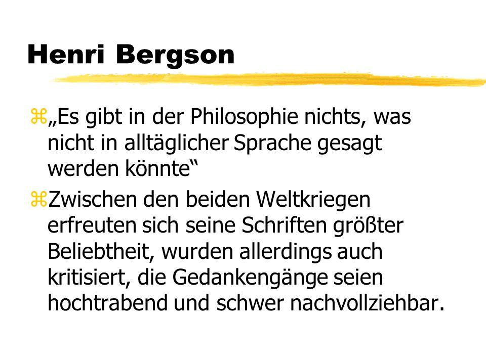 Henri Bergson zBergson unterschied erstmals zwischen dem Konzept und der Wahrnehmung von Zeit und Realität.