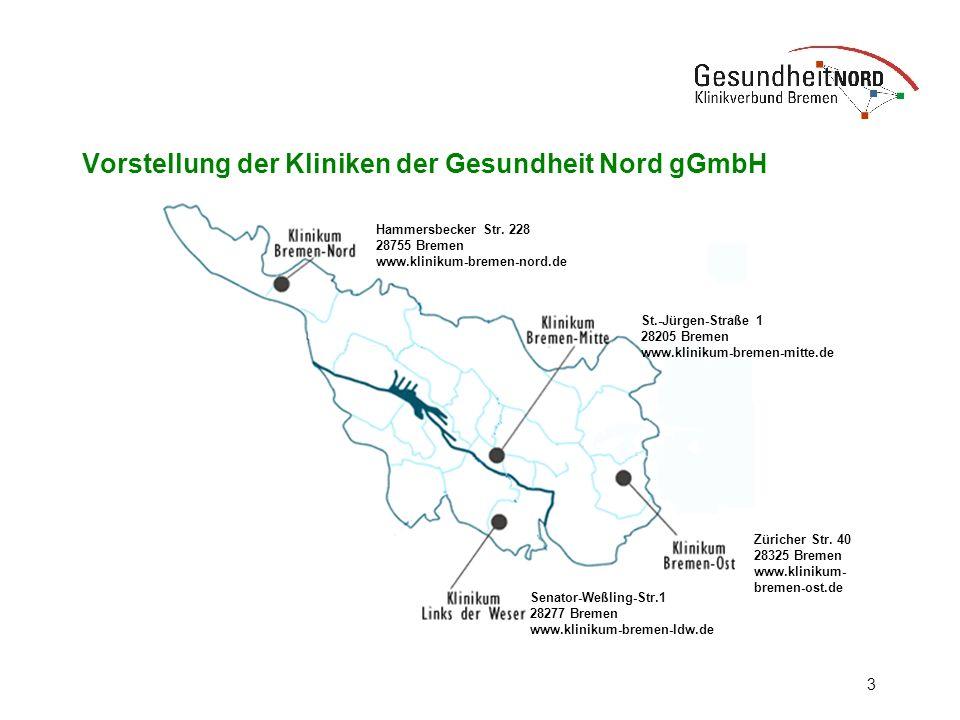 3 Vorstellung der Kliniken der Gesundheit Nord gGmbH Senator-Weßling-Str.1 28277 Bremen www.klinikum-bremen-ldw.de Züricher Str. 40 28325 Bremen www.k