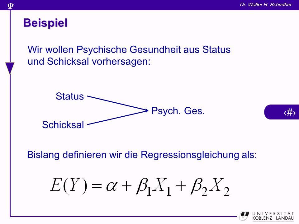 15 Dr. Walter H. Schreiber Formaler Modellvergleich df=1,36