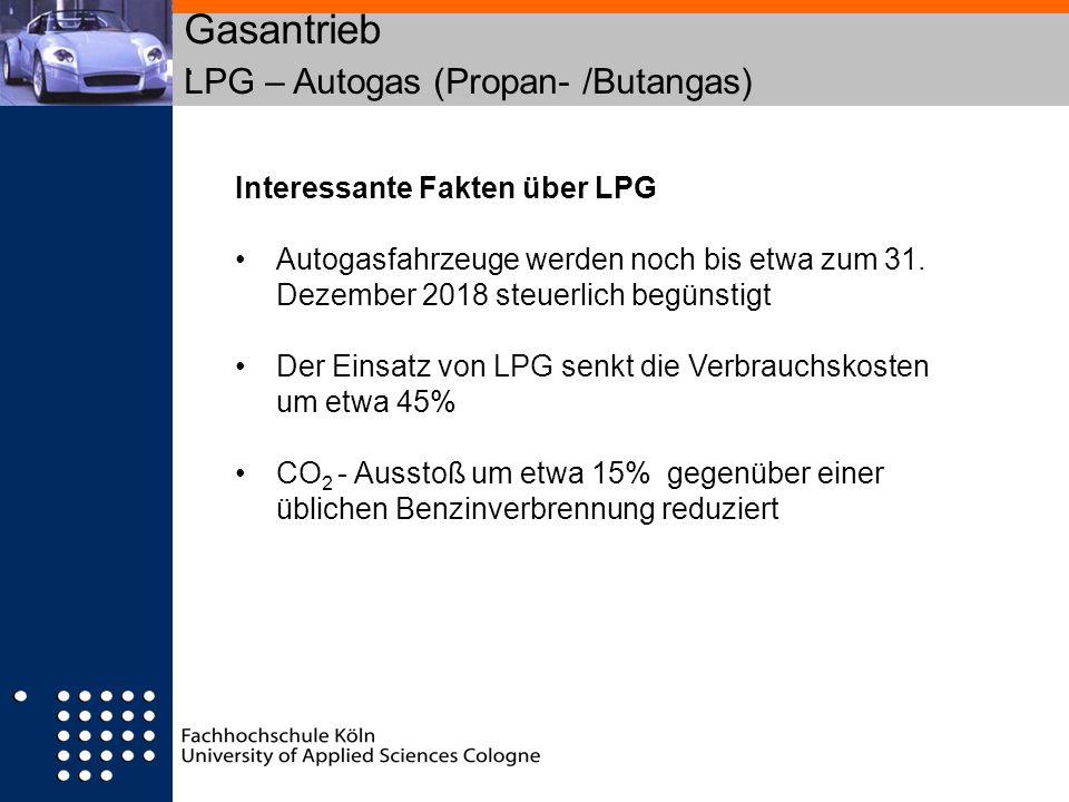 Gasantrieb LPG – Autogas (Propan- /Butangas). Interessante Fakten über LPG Autogasfahrzeuge werden noch bis etwa zum 31. Dezember 2018 steuerlich begü