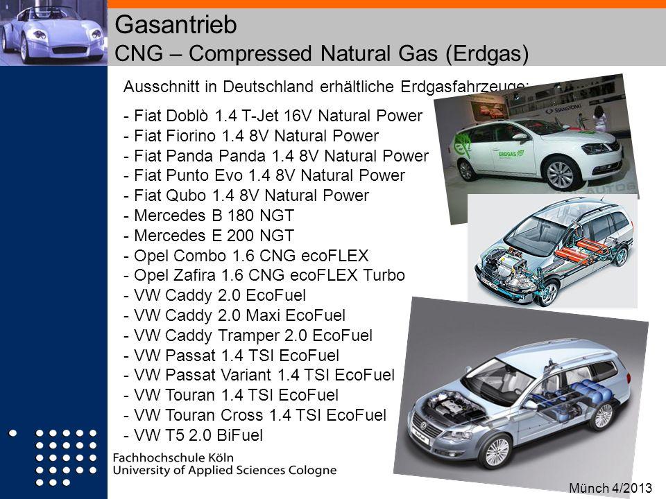 Gasantrieb CNG – Compressed Natural Gas (Erdgas) Ausschnitt in Deutschland erhältliche Erdgasfahrzeuge: - Fiat Doblò 1.4 T-Jet 16V Natural Power - Fia