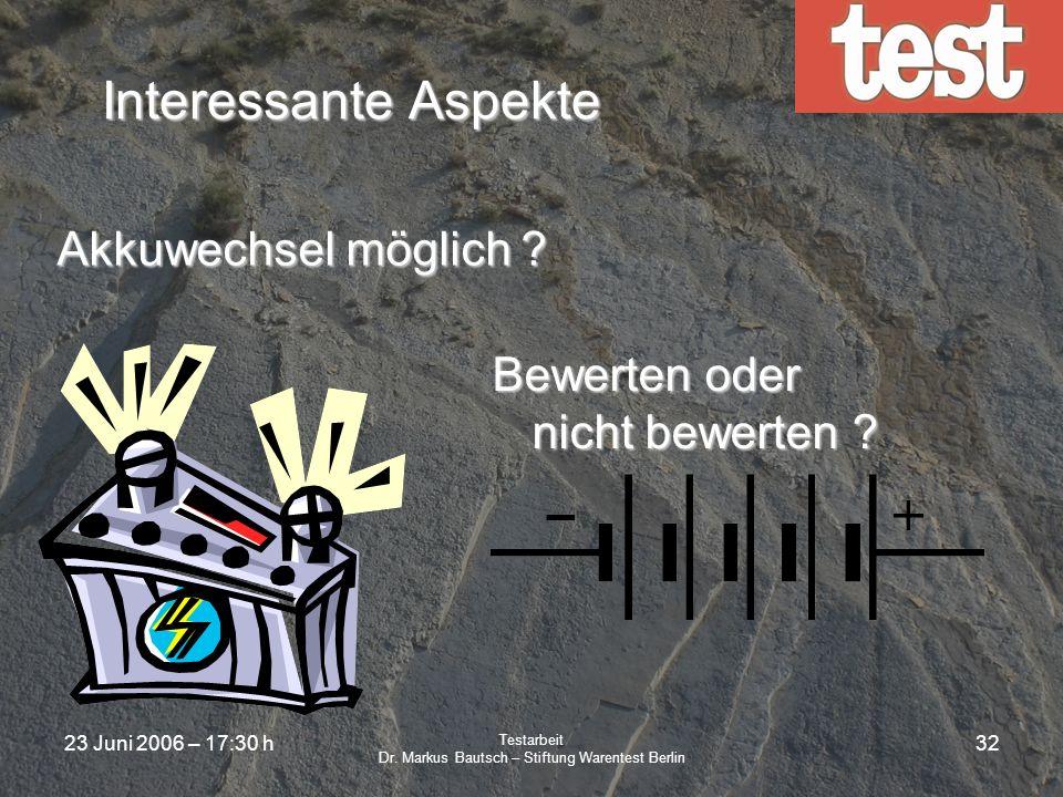 23 Juni 2006 – 17:30 h Testarbeit Dr. Markus Bautsch – Stiftung Warentest Berlin 31 Interessante Aspekte Tinten- / Tonerkosten für Drucker Bewerten od