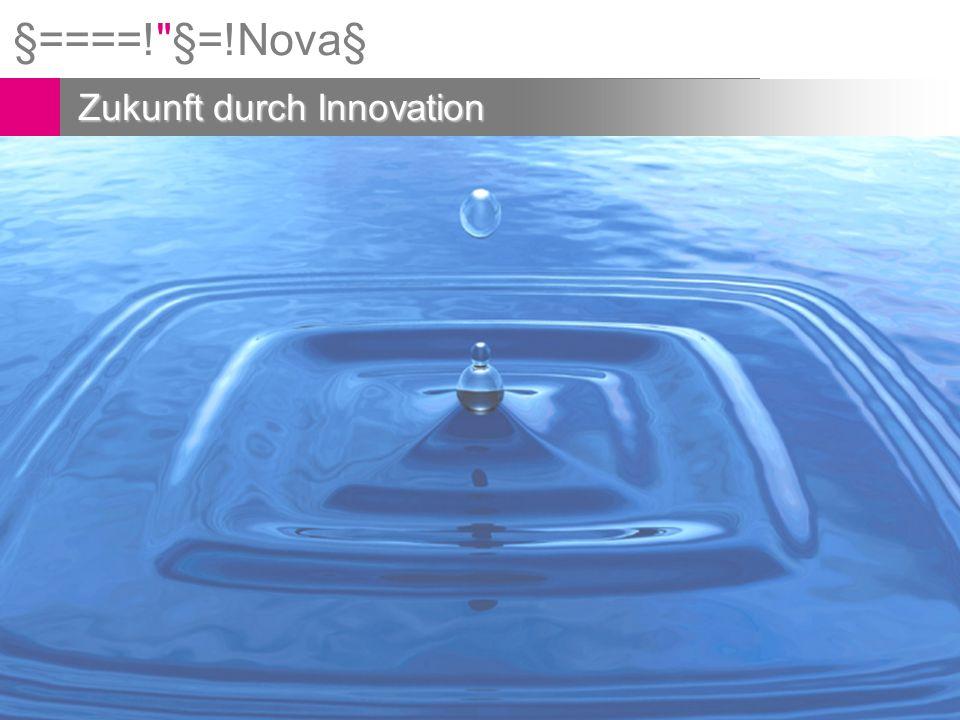 §====! §=!Nova§ Zukunft durch Innovation §====! §=!Nova§ 2 Berkom Dr.