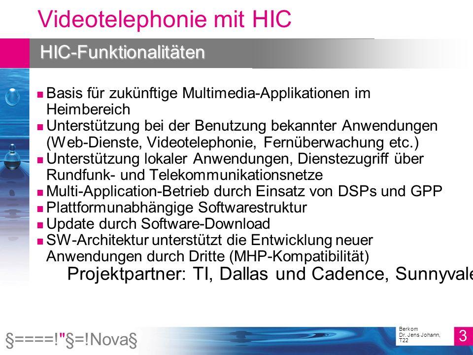 §====! §=!Nova§ 4 Berkom Dr.Jens Johann, T22 Videotelephonie mit HIC Die HIC-Box im 21.