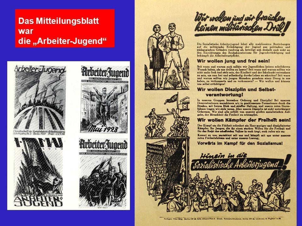 Das Mitteilungsblatt war die Arbeiter-Jugend