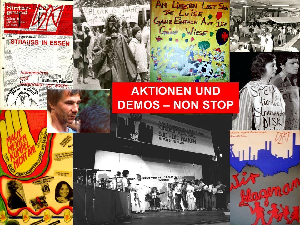 AKTIONEN UND DEMOS – NON STOP