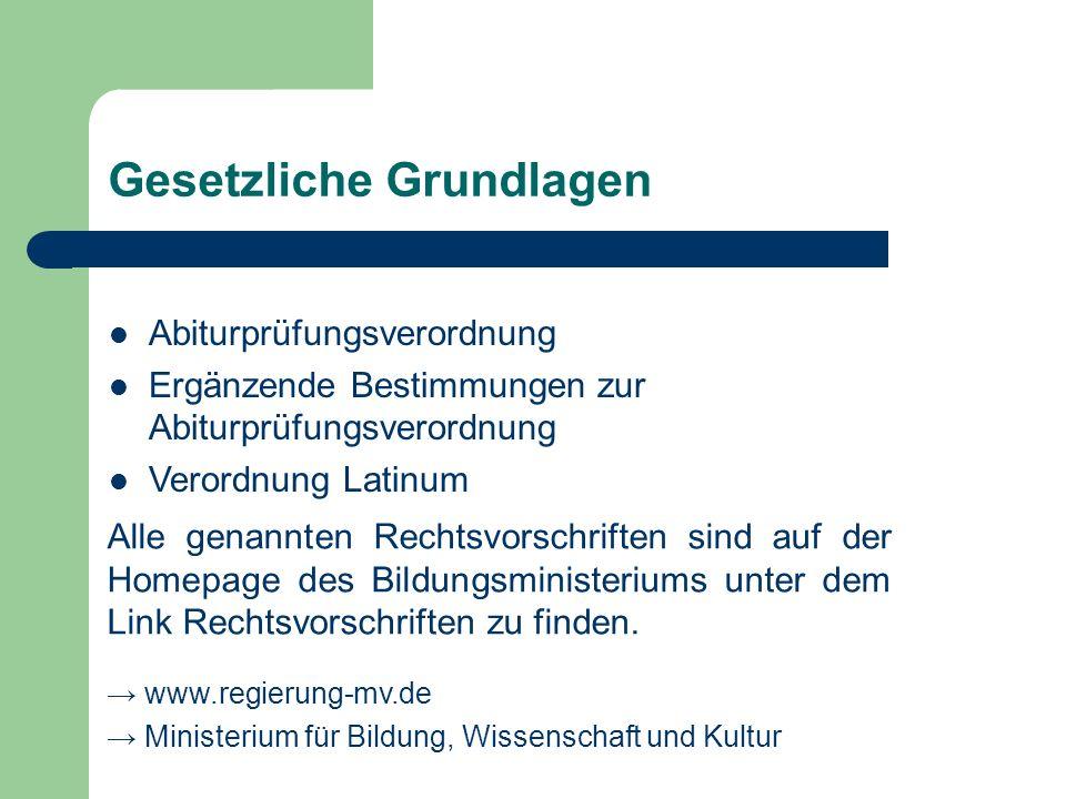 Gesetzliche Grundlagen Abiturprüfungsverordnung Ergänzende Bestimmungen zur Abiturprüfungsverordnung Verordnung Latinum Alle genannten Rechtsvorschrif