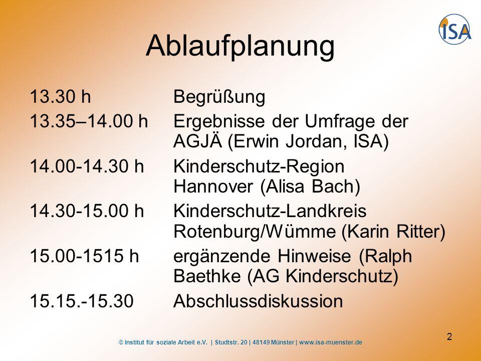 © Institut für soziale Arbeit e.V. | Studtstr. 20 | 48149 Münster | www.isa-muenster.de 2 Ablaufplanung 13.30 hBegrüßung 13.35–14.00 hErgebnisse der U