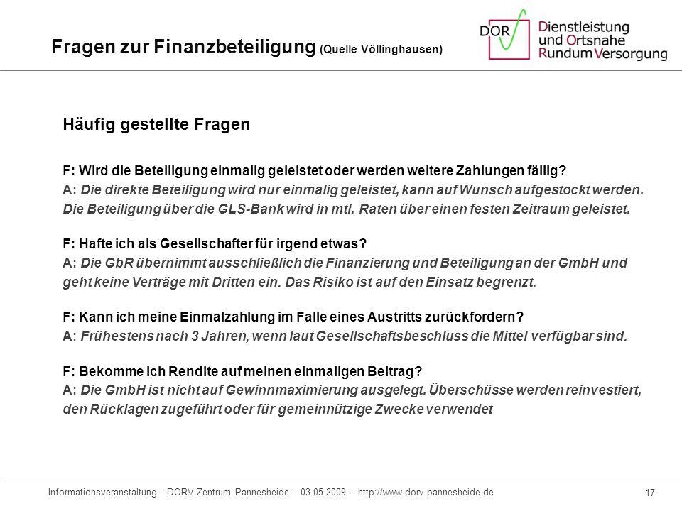 Finanzierungsmöglichkeiten Kreditgewährung -Als Person oder als Unternehmen gewähren Sie der DORV- Pannesheide GmbH einen zinsgünstigen Kredit -Sie we