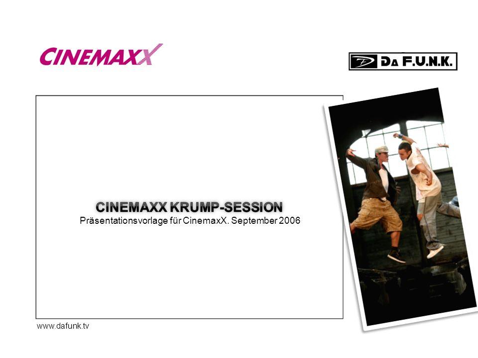 www.dafunk.tv Präsentationsvorlage für CinemaxX. September 2006