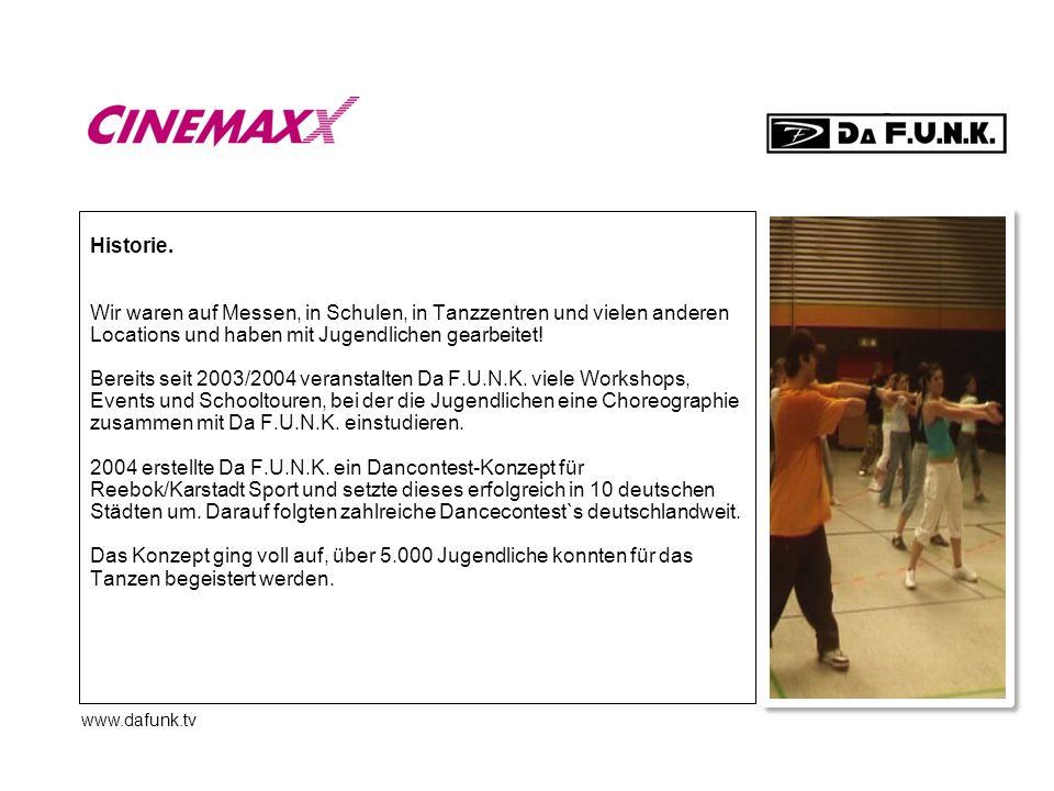 www.dafunk.tv Historie. Wir waren auf Messen, in Schulen, in Tanzzentren und vielen anderen Locations und haben mit Jugendlichen gearbeitet! Bereits s