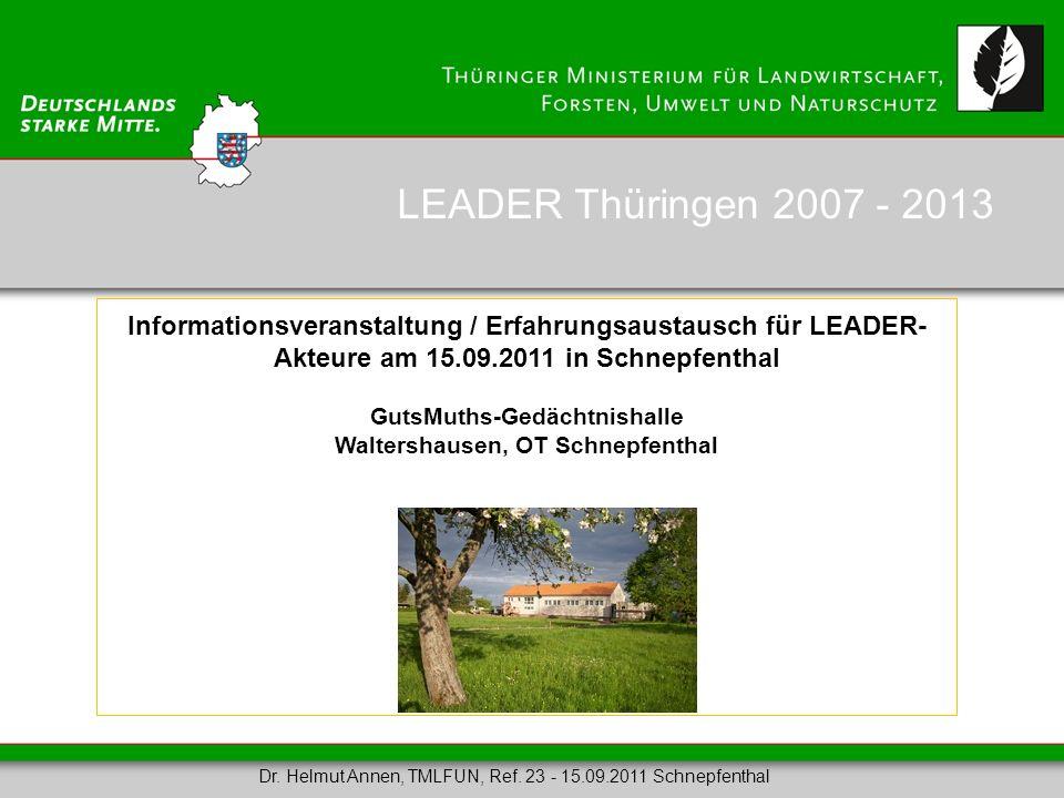 LEADER Thüringen 2007 - 2013 Informationsveranstaltung / Erfahrungsaustausch für LEADER- Akteure am 15.09.2011 in Schnepfenthal GutsMuths-Gedächtnisha