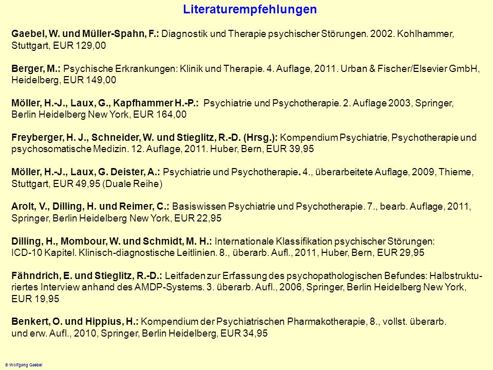 © Wolfgang Gaebel HistorischeKonzepte(II) EmilKraepelin(1856-1926) Unterscheidungexogene-endogene Psychosen Dementia praecox Manisch-depressivesIrresein Nosologie E.Bleuler(1857-1939) EinführungdesSchizophrenie-Begriffs